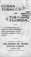 Cuban Tobacco in Polk County Florida, a compendium of facts for farmers who contemplate bettering their condition financially