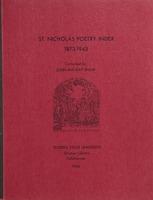 poems, poets & illustrators of St. Nicholas magazine, 1873-1943