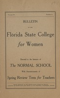 Bulletin of the Florida State College for Women Devoted to the Interests of The Normal School and Spring Review Term for Teachers