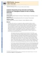 Academic Responding During Instruction and Reading Outcomes for Kindergarten Students At-risk for Reading Difficulties.