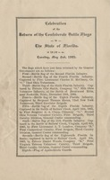 Celebration of the Return of the Confederate Battle Flags to the State of Florida.: at 10:30 a. m. Tuesday, May 2nd, 1905.