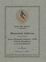 Lest we Forget: Memorial Address delivered before Anna Dummett Chapter, 1089, United Daughters of the Confederacy