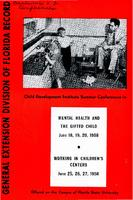 Child Development Institute Summer Conferences in 'Mental Health And The Gifted Child' (June 18-20, 1958)