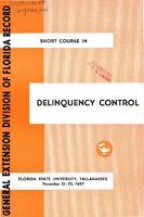 Short Course in Delinquency Control (November 21-22, 1957)