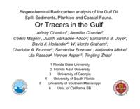 Biogeochemical Radiocarbon Analysis of the Gulf Oil Spill: Sediments, Plankton and Coastal Fauna. Or Tracers in the Gulf