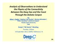 Analysis of Observations to Understand the Physics of the Connectivity Between the Deep Sea and the Coast Through the DeSoto Canyon
