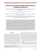 Excess histone levels mediate cytotoxicity via multiple mechanisms.