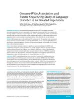 Genome-Wide Association and Exome Sequencing Study of Language Disorder in an Isolated Population.