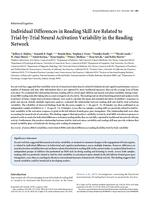 Individual Differences in Reading Skill Are Related to Trial-by-Trial Neural Activation Variability in the Reading Network.