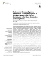 Autonomic Nervous System Responses During Perception of Masked Speech may Reflect Constructs other than Subjective Listening Effort.
