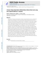 Chronic sleep deprivation differentially affects short and long-term operant memory in Aplysia.