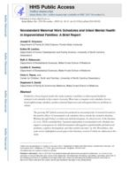 Nonstandard maternal work schedules and infant mental health in impoverished families