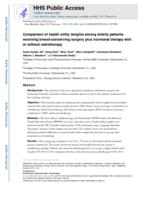 Comparison of health utility weights among elderly patients receiving breast-conserving surgery plus hormonal therapy with or without radiotherapy.