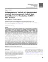 Examination of the Role of L-Glutamate and Inosine 5'-Monophosphate in Hedonic Taste-Guided Behavior by Mice Lacking the T1R1 + T1R3 Receptor.