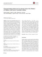 Characterization of Stress in Low-Income, Inner-City Mothers of Children with Poorly Controlled Asthma.