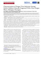 Characterization of Dengue Virus Infections Among Febrile Children Clinically Diagnosed With a Non-Dengue Illness, Managua, Nicaragua.