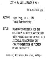 DEVELOPING CRITERIA FOR THE SELECTION OF DIRECTING TEACHERS WITH PARTICULAR REFERENCE TO A SECONDARY PROGRAM OF OFF-CAMPUS INTERNSHIP AT FLORIDA STATE UNIVERSITY