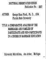 A COMPARATIVE ANALYSIS OF THE MARRIAGES AND FAMILIES OF PARTICIPANTS AND NON-PARTICIPANTS IN A COURSE IN MARRIAGE EDUCATION