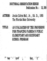AN EVALUATION OF THE PROVISIONS FOR FINANCING FLORIDA'S PUBLIC ELEMENTARYAND SECONDARY SCHOOL PROGRAM