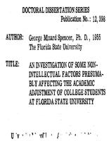 AN INVESTIGATION OF SOME NON-INTELLECTUAL FACTORS PRESUMABLY AFFECTING THE ACADEMIC ADJUSTMENT OF COLLEGE STUDENTS AT FLORIDA STATE UNIVERSITY