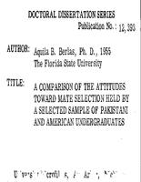 A COMPARISON OF THE ATTITUDES TOWARD MATE SELECTION HELD BY A SELECTED SAMPLE OF PAKISTANI AND AMERICAN UNDERGRADUATES