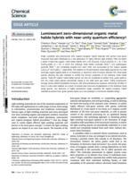 Luminescent zero-dimensional organic metal halide hybrids with near-unity quantum efficiency.