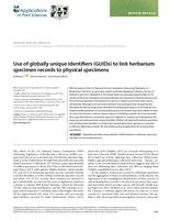 Use of globally unique identifiers (GUIDs) to link herbarium specimen records to physical specimens.