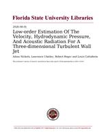 Low-order Estimation Of The Velocity, Hydrodynamic Pressure, And Acoustic Radiation For A Three-dimensional Turbulent Wall Jet