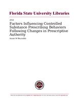 Factors Influencing Controlled Substance Prescribing Behaviors Following Changes in Prescriptive Authority
