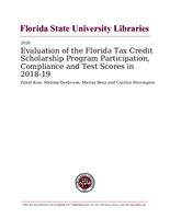 Evaluation of the Florida Tax Credit Scholarship Program Participation, Compliance and Test Scores in 2018-19