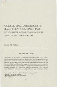 Conflicting Definitions in Race Relations Since 1960: Integration, Color Consciousness and Class Consciousness