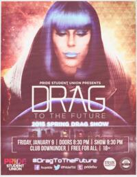 Drag to the Future: 2015 Spring Drag Show