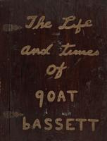Life and Times of Goat Bassett