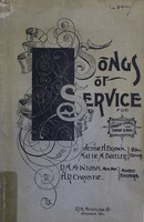 Songs of service: for Christian endeavor societies, evangelistic meetings, prayer and praise meetings, Sunday-schools, and other occasions of Christian work and worship