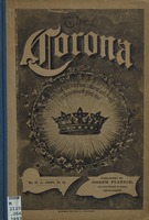 The corona: a treasury of song for Sunday schools, prayer meetings, young people's meetings, evangelistic meetings, church entertainments, anniversaries, conventions, family worship, etc., etc