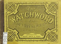 The watchword: a collection of Sunday-school music