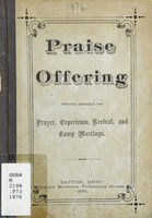 The praise offering: designed expressly for prayer, experience, revival, and camp meetings