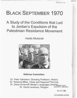 Black September 1970: a study of the conditions that led to Jordan's expulsion of the Palestinian Resistance Movement