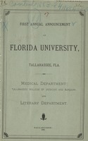 First Annual Announcement of Florida University: Medical Department: Tallahassee College of Medicine and Surgery
