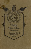 Forty-Seventh Annual Session of the Florida State College. Catalogue 1903-1904. Announcement Forty-eighth Annual Session, 1904-1905