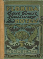 Florida East Coast Railway and hotels