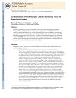 evaluation of two emergent literacy screening tools for preschool children.