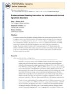 Evidence-Based Reading Instruction for Individuals with Autism Spectrum Disorders.