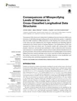 Consequences of Misspecifying Levels of Variance in Cross-Classified Longitudinal Data Structures