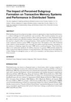The Impact of Perceived Subgroup Formation on Transactive Memory Systems and Performance in Distributed Teams