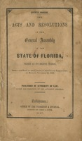 The Acts and Resolutions of the General Assembly of the State of Florida, Passed at its Eighth Session: Begun and Held at the Capitol, in the City of Tallahassee, on Monday, November 24, 1856
