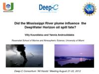 Did the Mississippi River plume influence the DeepWater Horizon oil spill fate?