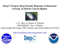 Deep Oceanic Response to Hurricane Forcing In DeSoto Canyon Region