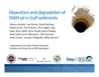 Deposition and Degradation of DWH Oil in Gulf Sediments