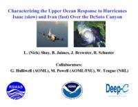 Characterizing the Upper Ocean Response to Hurricanes Isaac (slow) and Ivan (fast) Over the DeSoto Canyon